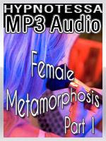 Female Metamorphosis