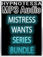 Mistress Wants: Training Series Bundle