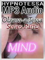 Obsess-a-Tessa Part 2